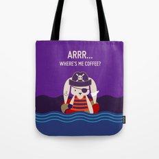 Pirate Bunny Needs Coffee Tote Bag