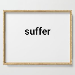 suffer Serving Tray