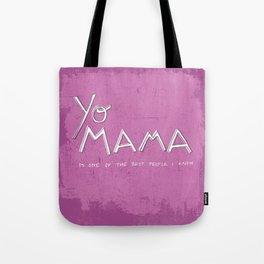 Yo Mama Is Tha Best / Purple Tote Bag