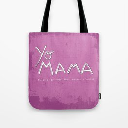 Yo Mama Is Tha Best / Purple Tote Bag