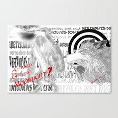 Werewolves don´t exist Canvas Print