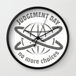 Judgement Day Wall Clock