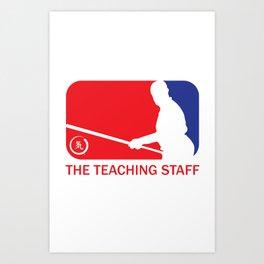 The Teaching Staff Art Print