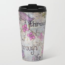 Grow Through Life Travel Mug