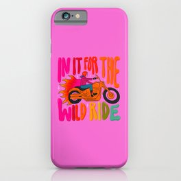 Wild Ride iPhone Case