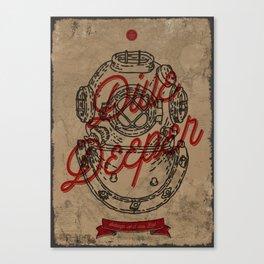 Dive Deeper Canvas Print