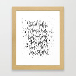 Stand Before The People You Fear Framed Art Print