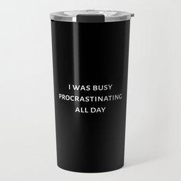 The Procrastination Art Travel Mug