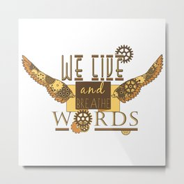 Cassandra Clare - We Live And Breathe Words Metal Print