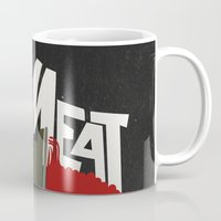 meat Mugs featuring Meat by jnk2007