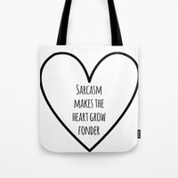 sarcasm Tote Bags featuring Sarcasm by fyyff