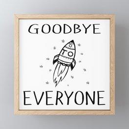 Goodbye To Everyone Framed Mini Art Print
