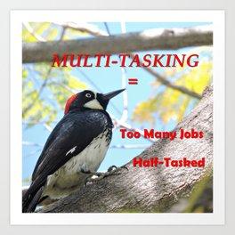 Multi-Tasking Maxim Art Print