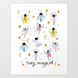 Stay Magical Kunstdrucke