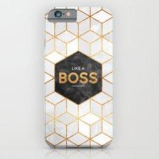 Like a boss Slim Case iPhone 6