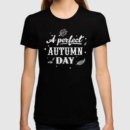 A Perfect Autumn Day Fall Thanksgiving T-shirt