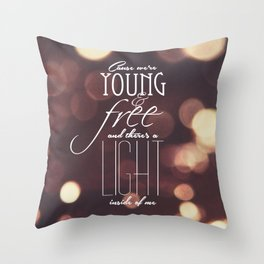 Young and Free Throw Pillow