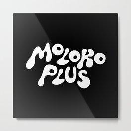Moloko Plus Metal Print