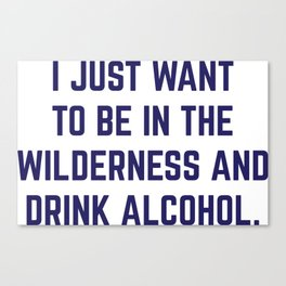 Wilderness & Booze Canvas Print