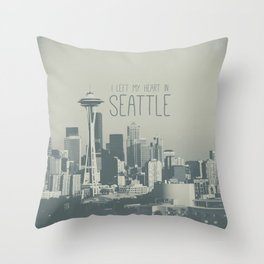 I LEFT MY HEART IN SEATTLE Throw Pillow