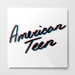 American Teen Metal Print