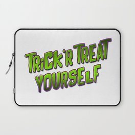 Trick'r Treat Yourself Laptop Sleeve