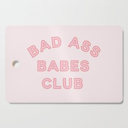 badass babes club Cutting Board
