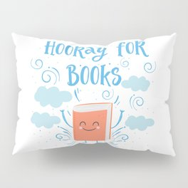 Hooray For Books Pillow Sham
