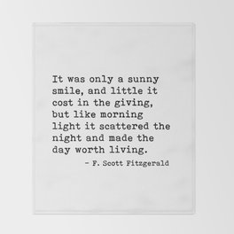 It was only a sunny smile - Fitzgerald quote Throw Blanket