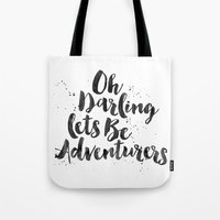 adventure is out there Tote Bags featuring Adventure  by Nina & Charlotte