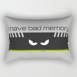 I have bad memory RAM Rectangular Pillow