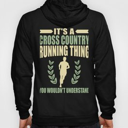 Cross Country Running Thing YoU Wouldn't Understand Hoody