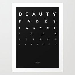 Beauty Fades Art Print