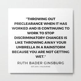 8    191115   Ruth Bader Ginsburg Quotes Metal Print