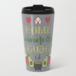 Home is where the Guac is Travel Mug