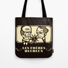 Les Frères Heureux Tote Bag