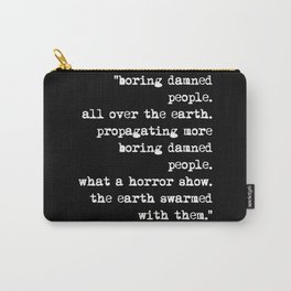 Charles Bukowski Typewriter White Font Quote People Carry-All Pouch