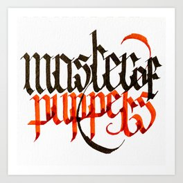 Master of Puppets - Blackletter Calligraphy Art Print