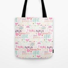 Be a girl !  Tote Bag