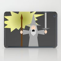 gandalf iPad Cases featuring Gandalf- You Shall Not Pass by Robin Stevens