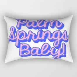 Palm Springs Baby! Rectangular Pillow