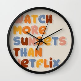 Watch more sunsets Wall Clock