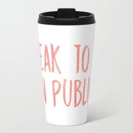 I speak to God in public - Chance Travel Mug