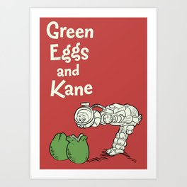 Green Eggs and Kane Art Print