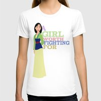 mulan T-shirts featuring mulan.. girl worth fighting for. by studiomarshallarts