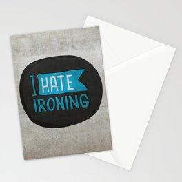 I hate ironing! Stationery Cards