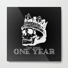 One Year - Unus Annus Metal Print