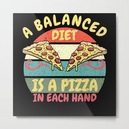Balanced Pizza Diet Retro Vintage Design Metal Print