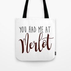 You had me at Merlot Tote Bag