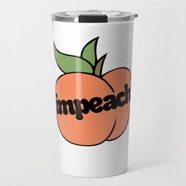 Impeach Peach Travel Mug